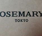ROSEMARY'S TOKYO~NEWoMan 新宿6F